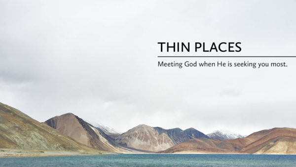 Thin Places - Sermon Image